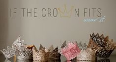 if-the-crown-fits... make this a DIY with lace that's been stiffened and then spray paint!!