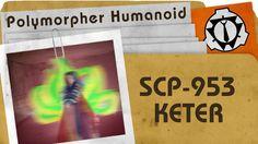 SCP-953: Polymorpher Humanoid