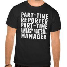 Fantasy Football Reporter T Shirt, Hoodie Sweatshirt