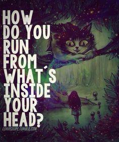 Como você corre do que está dentro da sua cabeça?
