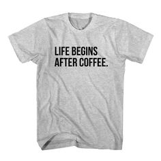 T-Shirt Life Begins After Coffee unisex mens womens S, M, L, XL, 2XL color grey and white. Tumblr t-shirt free shipping USA and worldwide. #Coffee #koffie #Espresso #Cappuccino #Latte #Macchiato #tshirt
