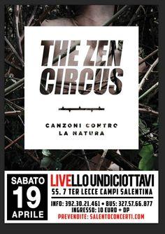 The Zen Circus in #concerto Live al Livello 11/8 il 19 aprile 2014 a #Trepuzzi (Le). Ingresso a pagamento.