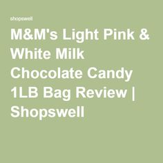 M&M's Light Pink & White Milk Chocolate Candy 1LB Bag Review | Shopswell