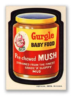 Topps Wacky Packages  2nd Series 1973 GURGLE BABY FOOD