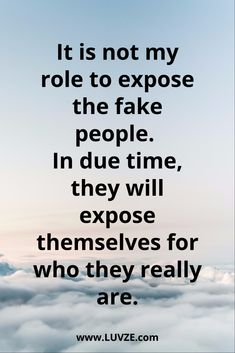 Fake People Have An Image To Maintain Real People Just