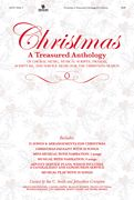Christmas, A Treasured Anthology Arrangers: J. Daniel Smith, Daniel Semsen, Joy Gardner, Marty Hamby, Russell Mauldin, Travis Cottrell, Brad...