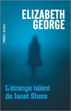 Amazon.fr - L'étrange talent de Janet Share - Elizabeth George - Livres