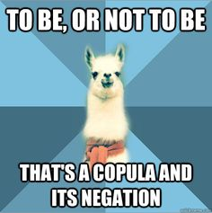 Shakespearean Llama [Picture: Background: 8-piece pie-style color split with alternating shades of blue. Foreground: Linguist Llama meme, a ...