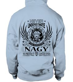 # NAGY NEVER UNDERESTIMATE .  NAGY NEVER UNDERESTIMATE  A GIFT FOR THE SPECIAL PERSON  It's a unique tshirt, with a special name!   HOW TO ORDER:  1. Select the style and color you want:  2. Click Reserve it now  3. Select size and quantity  4. Enter shipping and billing information  5. Done! Simple as that!  TIPS: Buy 2 or more to save shipping cost!   This is printable if you purchase only one piece. so dont worry, you will get yours.   Guaranteed safe and secure checkout via:  Paypal…