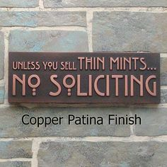Thin Mints No Soliciting Sign, Thin Mint Cookies, Girl Scouts, No Solicitors, made in USA. $85.00, via Etsy.