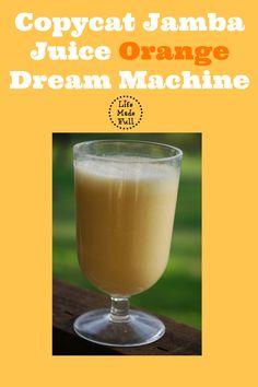 Easy to make copycat Jamba Juice Orange Dream Machine!
