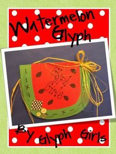 Watermelon Glyph for End of the Year fun! Yum!!