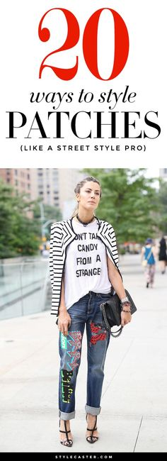 20 Ways To Style Patches Like a Street Style Pro