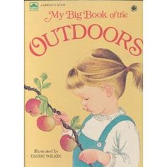 My Big Book of the Outdoors: Amazon.ca: Eloise Wilkin, Jane Watson: Books