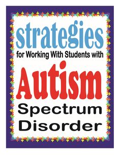 Strategies for working with student with autism. Free handout.