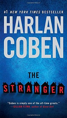 The Stranger by Harlan Coben.  3/11/16 Please click on the book jacket to check availability or place a hold @ Otis.