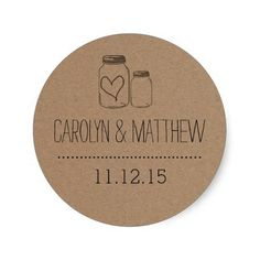 """Wedding favor sticker with whimsical mason jar and cute heart illustration on a brown rustic background. Check our store for rustic wedding invitation, stamps and many more of this fab design.  <a href=""""http://www.zazzle.com/ohwhynotweddings/gifts?cg=196955876968468434&sr=250740703450255872&ch=ohwhynotweddings""""target=""""_blank"""">rustic wedding suite</a>"""
