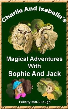 Charlie And Isabella's Magical Adventures With Sophie And Jack #Barnes&Noble #Magic #bedtimestory #FelicityMcCullough