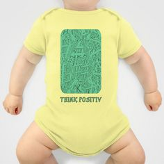 Think positiv Onesie by LoRo  Art & Pictures - $20.00
