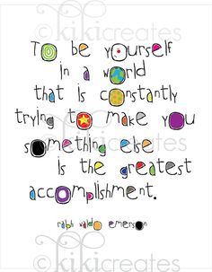 Be Yourself print $9.95  http://www.etsy.com/listing/56692926/be-yourself-print