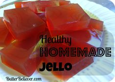 How to make healthy homemade jello with no artificial dyes, colors, or processed sugar!