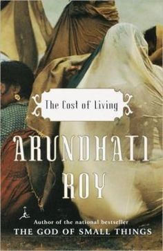 Cost of Living  by Arundhati Roy