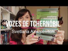 Vozes de Tchernóbil (Svetlana Aleksiévitch)   Você Escolheu #42