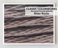 RIVER ROCKS  : Classic Colorworks 6-strand embroidery floss hand-dyed overdyed thread  cross stitchThe Cottage Needle by thecottageneedle