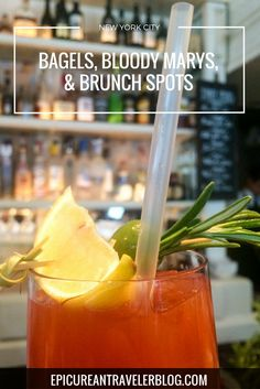 Where to eat bagels, drink bloody marys, and go to brunch in New York City!   EpicureanTravelerBlog.com