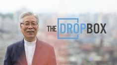 The Drop Box - a movie about a man's heroic efforts to save the most vulnerable members of society - unwanted children.