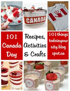 101 Things to Do...: 101 Canada Day Activites, Recipes & Crafts