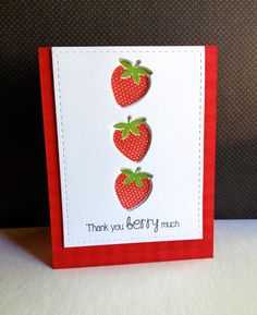 handmade thank you card from I'm in Haven ... strawberries and a cute sentiment ... luv the crisp look of red and bright white ... stitched edge die cut frame ... strawberry shapes  die cut from panel ... backed with the stamped image ... great card!