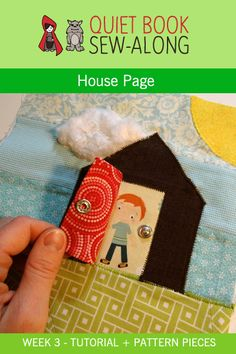 Quiet Book Sew-Along: House Page – Printable Pattern & Tutorial {week 3}