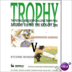 Kidderminster Harriers v Wycombe Wanderers 1991 Trophy Final Football Programme