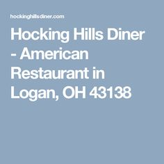 Hocking Hills Diner - American Restaurant in Logan, OH 43138