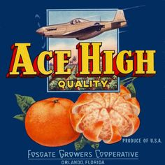 Orlando Florida Ace High Quality Brand Orange Citrus Fruit Crate Label Print | eBay Orlando Florida, Orange Crate Labels, Vegetable Crates, New Fruit, Fruit Box, Vintage Labels, Vintage Ads, Vintage Signs, Fruit Packaging