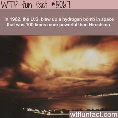 Hydrogen bomb detonated in space - WTF? not-a-fun fact!