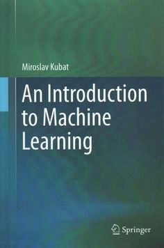 This book presents basic ideas of machine learning in a way that is easy to understand, by providing hands-on practical advice, using simple examples, and motivating students with discussions of inter