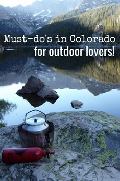 Must-do's in Colorado for outdoor lovers!