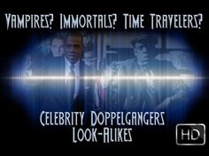 Jay-Z And Other Celebrity Doppelgangers - Vampires? Immortals? Time Trav...