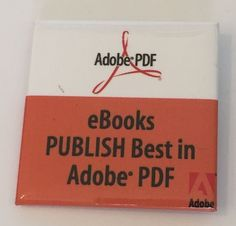 Adobe PDF eBooks Button Pin Collectible Publish Best Advertising | eBay