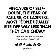 SUBSCRIBE TO GET MY NEW APHORISMS (A WEEK OR TWO BEFORE I SHARE THEM ANYWHERE) VIA EMAIL (ONCE OR TWICE A MONTH): http://mokokoma.com/newsletter ——— #quotations #aphorisms #aphorism #quotation #quote #quotes #sayings #saying #satire #humour #humor #funny #quoteoftheday #mokokoma #mokokomamokhonoana #selfdoubt #selfesteem #lowselfesteem #confidence #confident #shy #shyness #lazy #laziness #success #failure #successquotes #failurequotes