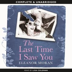 The Last Time I Saw You (Unabridged) by Eleanor Moran, http://www.amazon.co.uk/dp/B00C4O0AW8/ref=cm_sw_r_pi_dp_.PGwrb1MCEMPH