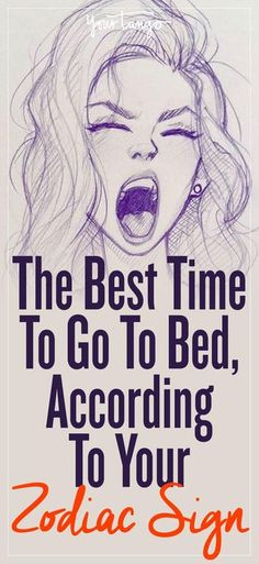 The Best Time To Go To Sleep, According To Your Zodiac Sign