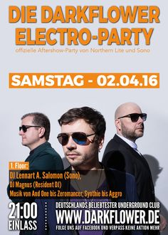 Samstag, 02.04.16 - http://darkflower.club/blog/events/dj-lennart-a-salomon-sono-darkflower-electro-party