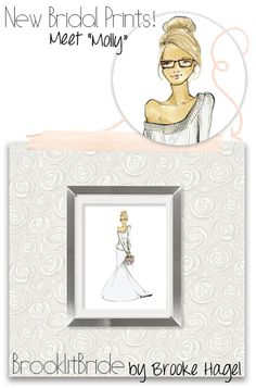 Fabulous Doodles-Fashion Illustration Blog-by Brooke Hagel: New Bride Fashion Illustration Prints