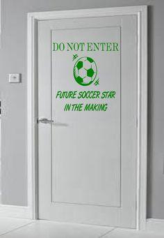 DO NOT ENTER Future Soccer Star in the Making door by SportsVinyl