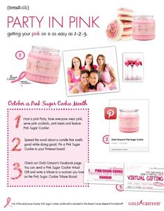 Party in Pink, Let's get together and Celebrate October Breast Cancer Awareness, buy a pink sugar cookie candle and 10% will be donateted to the BCRF!