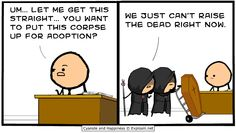 Cyanide & Happiness (Explosm.net) Necromancers: we just can't raise the dead right now.