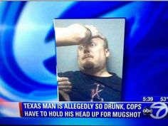Now that is drunk!